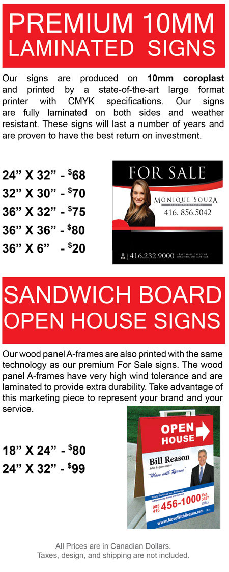 Our laminated realtor signs are produced on 10mm coroplast and printed by a state-of-the-art large format printer with CMYK specifications. Our signs are fully laminated on both sides and weather resistant. These signs will last a number of years and are proven to have the best return on investment. Our wood panel A-frames are also printed with the same technology as our premium For Sale signs. Real estate sandwich bard open house signs wood panel A-frames have very high wind tolerance and are laminated to provide extra durability. Take advantage of this marketing piece to represent your brand and your service.